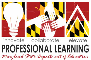 Professional Learning logo, Innovate Collaborate Elevate Professional Learning Maryland State Department of Education