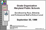 Grade Organization Maryland Public Schools September 30, 1999