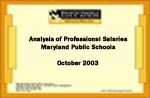 Analysis of Professional Salaries Maryland Public Schools October 2003