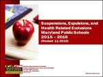 Maryland Public School Suspensions, Expulsions, and Health Related Exclusions 2015 - 2016​