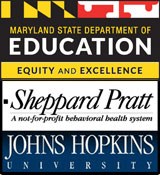 Maryland State Department of Education: Equity & Excellence. Sheppard Pratt: A not-for-profit behavioral health system. Johns Hopkins University