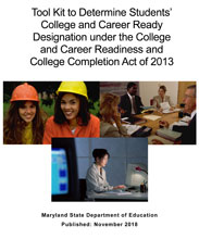 Tool Kit to Determine Students College and Career Ready under the College and Career Readiness and College Completion Act of 2018