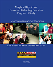 Maryland High School Career and Technology Education Programs of Study