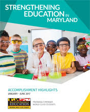Strengthening Education in Maryland, January - June 2017 Report