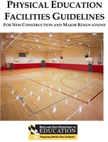 Physical Education Facilities Guidelines For New Construction And Major Renovations,June 2011