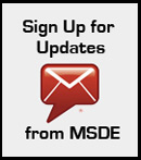 Sign Up for Updates from MSDE