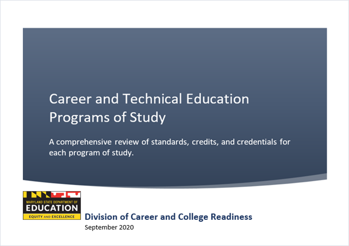 CTE Programs: Standards, Credits, and Credentials