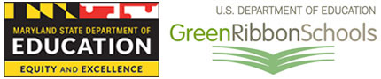 Maryland State Department of Education. U.S. Department of Education Green Ribbon Schools.