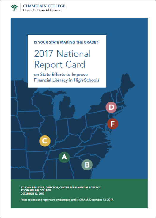 Is Your State Making the Grade? 2017National Report Card on State Efforts to Improve Financial Literacy in High Schools.