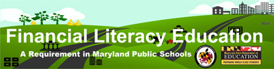 Financial Literacy Education. A Requirement in Maryland Public Schools